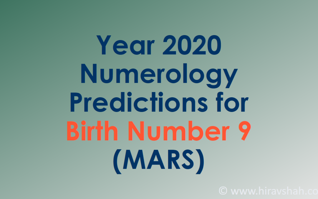 Year 2020 Numerology Predictions for Birth Number 9 (MARS)