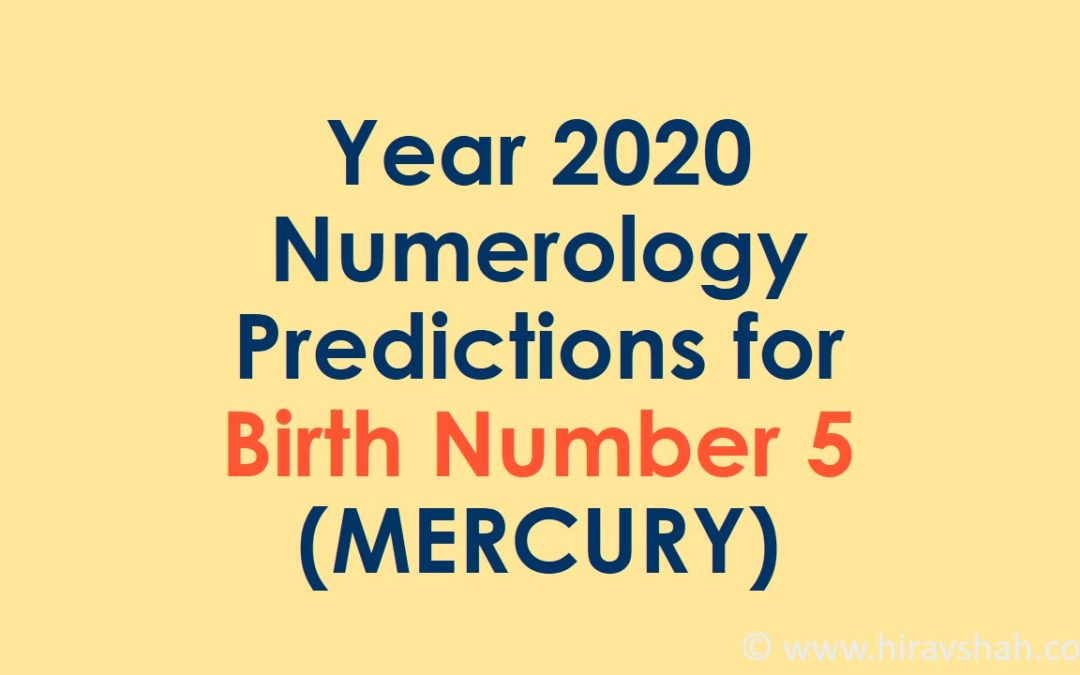Year 2020 Numerology Predictions for Birth Number 5